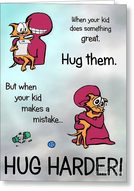 Greeting Card featuring the drawing Hug Harder by Pet Serrano