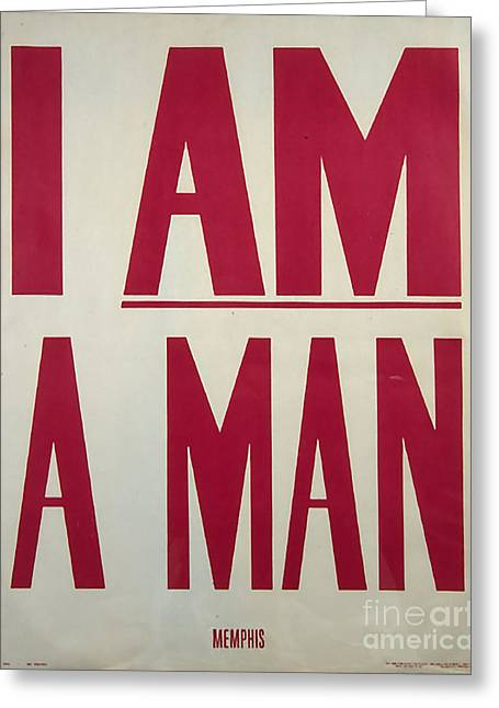 I Am A Man Greeting Card by Baltzgar