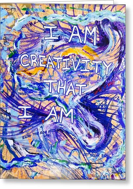 I Am Creativity Greeting Card