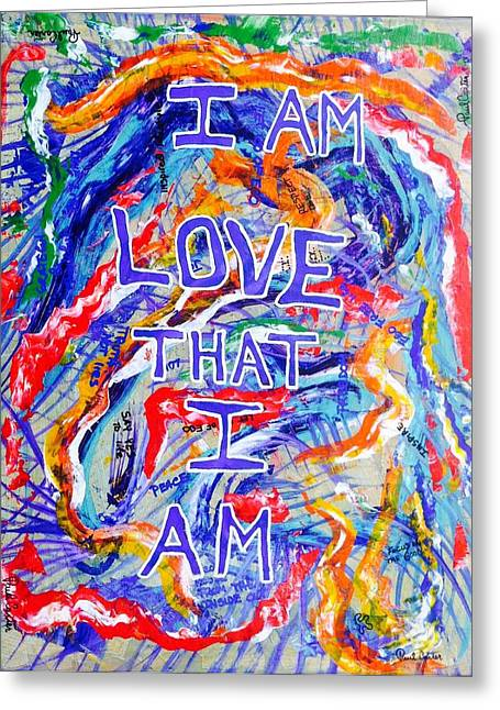 I Am Love Greeting Card