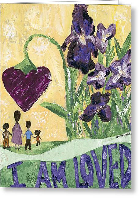 I Am Loved Greeting Card by Kirsten Reed