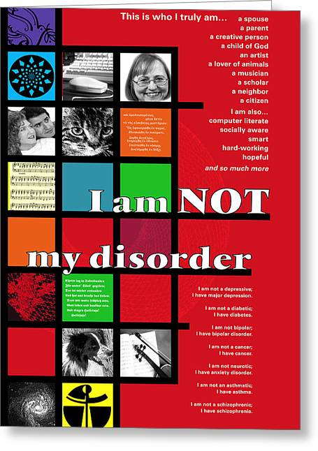 Greeting Card featuring the digital art I Am Not My Disorder by Chuck Mountain