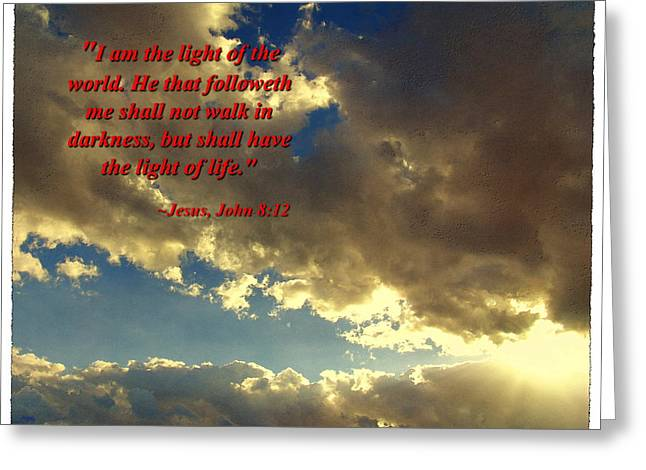 I Am The Light Greeting Card by Glenn McCarthy Art and Photography