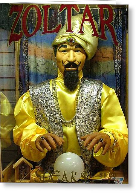 I Am Zoltar Greeting Card by Dennis Pintoski