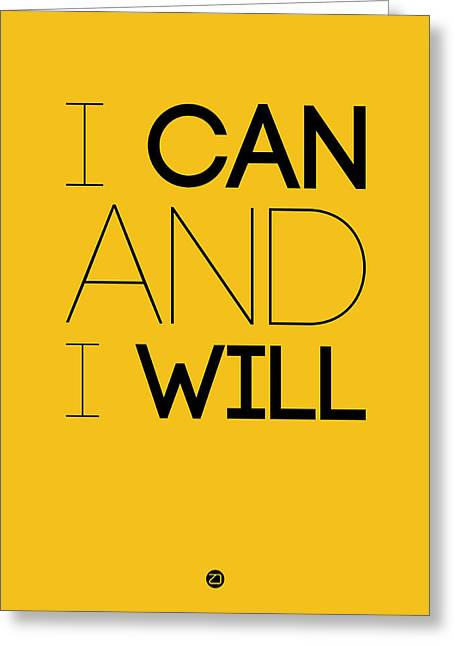 I Can And I Will Poster 2 Greeting Card by Naxart Studio