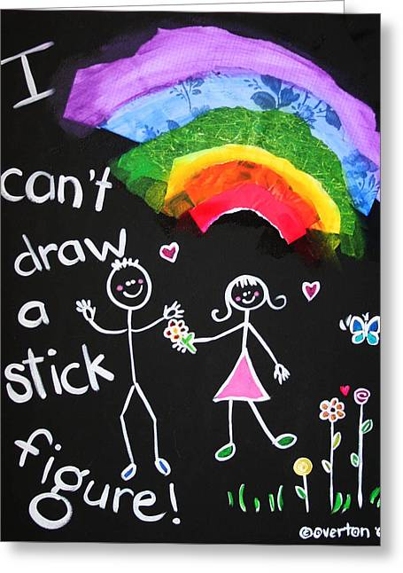 I Can't Draw A Stick Figure Mixed Media Kids Room Painting Greeting Card