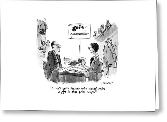 I Can't Quite Picture Who Would Enjoy A Gift Greeting Card by James Stevenson