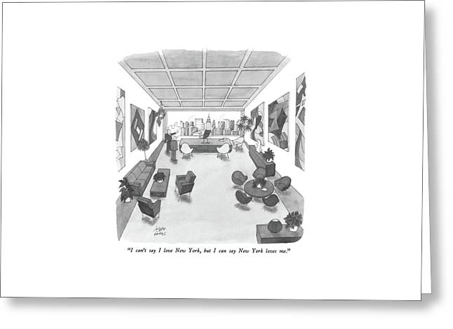 I Can't Say I Love New York Greeting Card by Joseph Farris