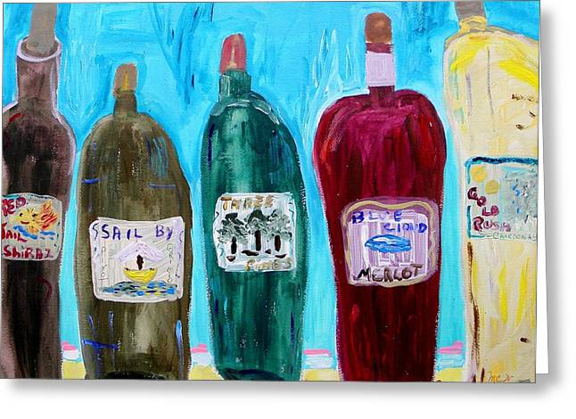 I Choose Wine By The Label Greeting Card by Mary Carol Williams