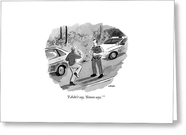 I Didn't Say Greeting Card by Emily Flake