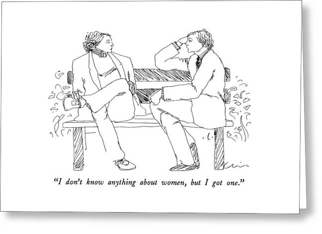 I Don't Know Anything About Women Greeting Card