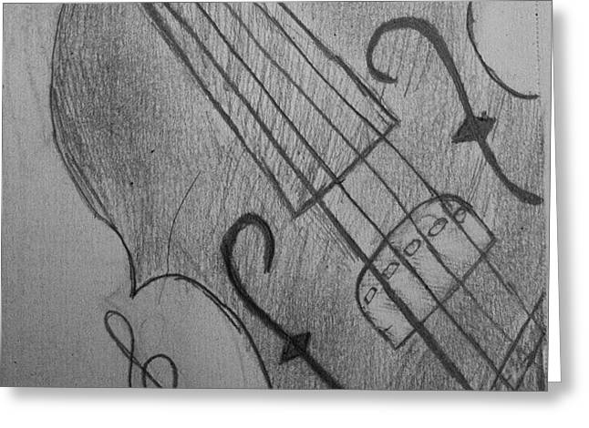 I Drew Some Of A Violin Greeting Card