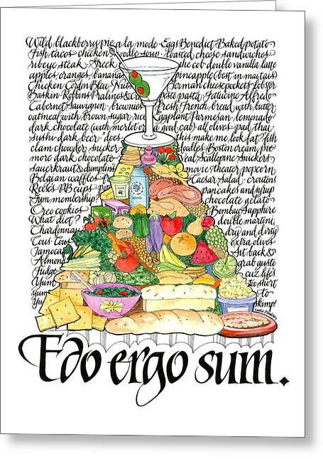 I Eat Therefore I Am Greeting Card