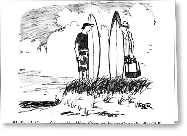 I Found The Surfers On The West Coast Greeting Card by Robert Weber