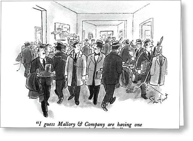 I Guess Mallory & Company Are Having One Greeting Card by Stan Hunt