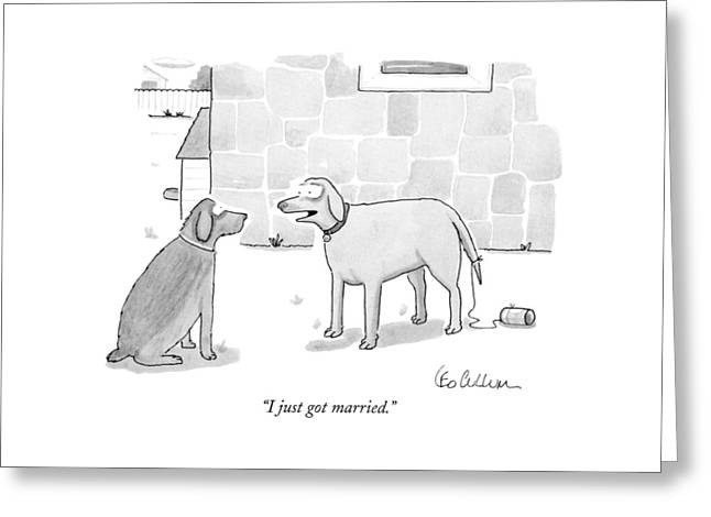 I Just Got Married Greeting Card