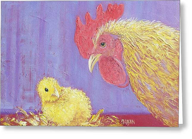 I Just Want Whats Best For My Chicken Greeting Card by Jan Matson