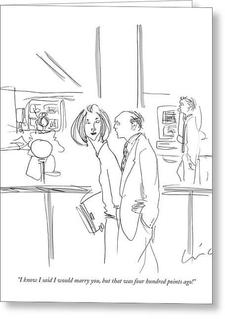 I Know I Said I Would Marry Greeting Card by Richard Cline