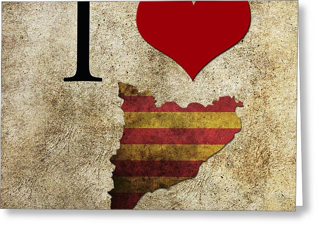 I Love Catalonia Greeting Card by Gina Dsgn