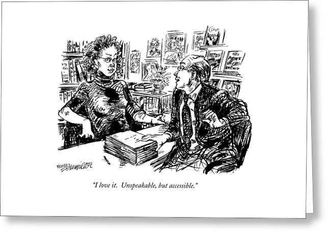 I Love It.  Unspeakable Greeting Card