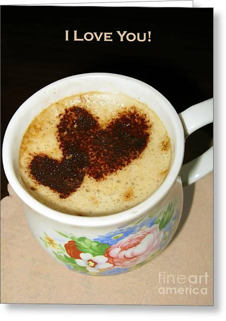 I Love You. Hearts In Coffee Series Greeting Card by Ausra Huntington nee Paulauskaite