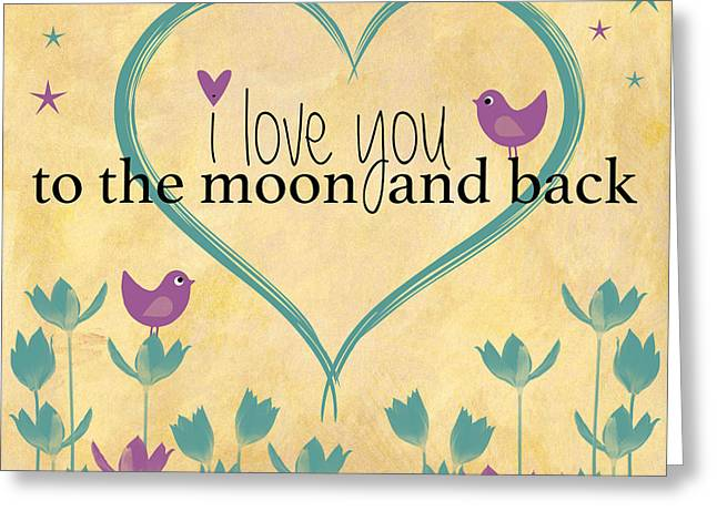 I Love You To The Moon And Back Word Art Illustration Vintage Background Greeting Card