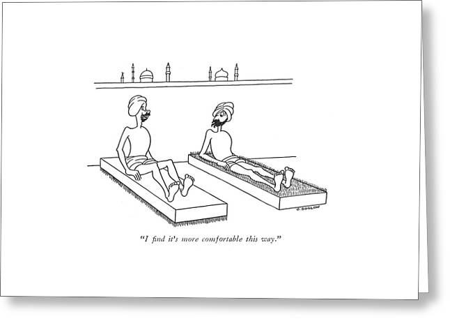 I ?nd It's More Comfortable This Way Greeting Card by Otto Soglow