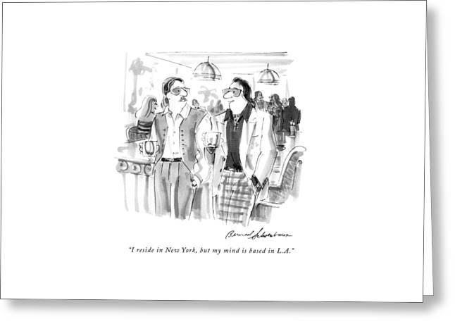 I Reside In New York Greeting Card by Bernard Schoenbaum