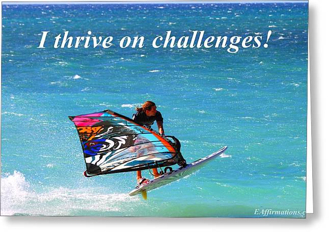 I Strive On Challenges Greeting Card by Pharaoh Martin