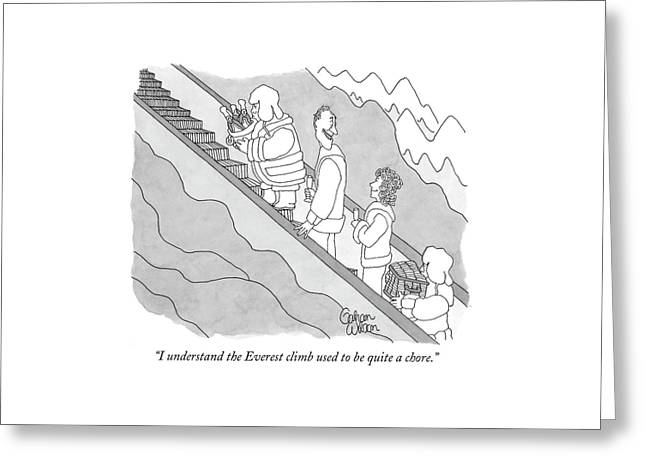 I Understand The Everest Climb Used Greeting Card by Gahan Wilson