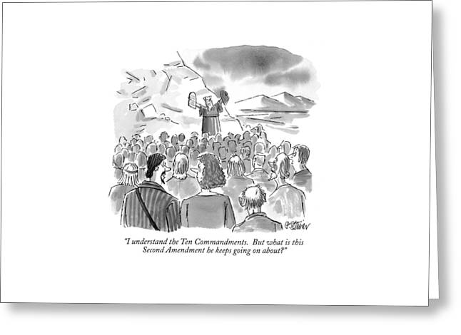 I Understand The Ten Commandments.  But What Greeting Card by Peter Steiner