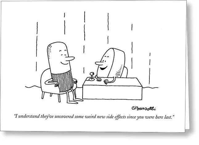 I Understand They've Uncovered Some Weird New Greeting Card by Charles Barsotti