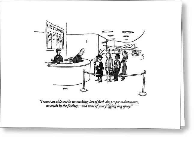 I Want An Aisle Seat In No Smoking Greeting Card by George Booth