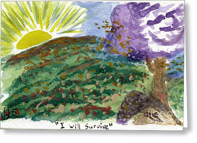 I Will Survive I Greeting Card