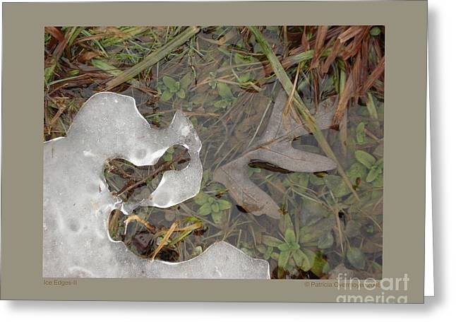 Ice Edges-ii Greeting Card by Patricia Overmoyer