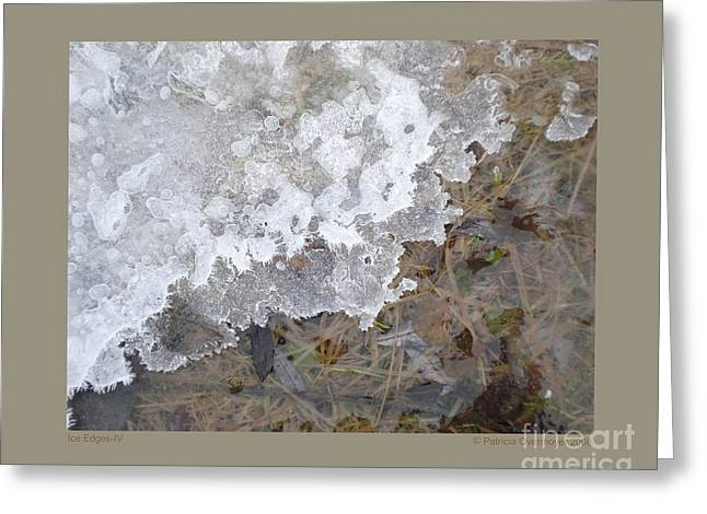 Ice Edges-iv Greeting Card by Patricia Overmoyer