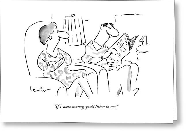 If I Were Money Greeting Card