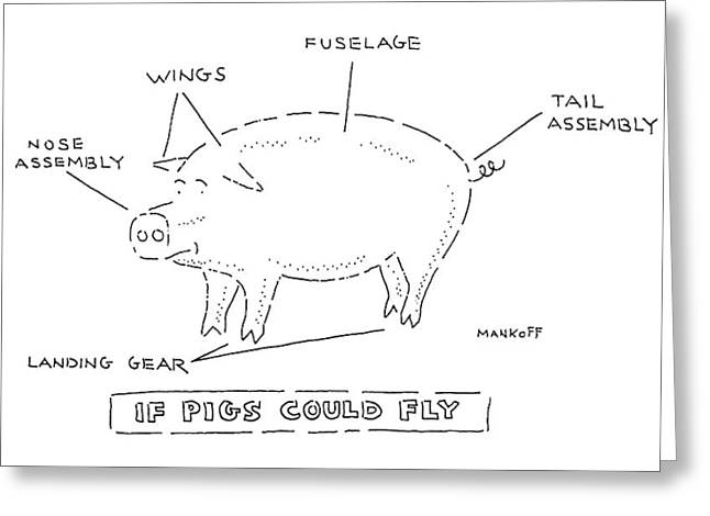If Pigs Could Fly Greeting Card