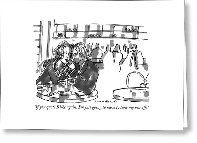 If You Quote Rilke Greeting Card by Michael Crawford