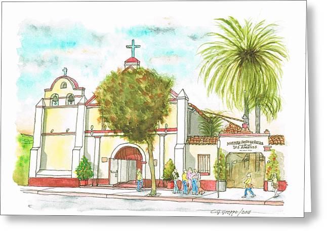 Iglesia Nuestra Senora De Los Angeles - Los-angeles - California Greeting Card by Carlos G Groppa