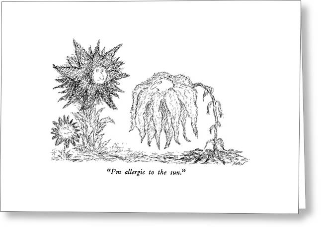 I'm Allergic To The Sun Greeting Card by Edward Koren