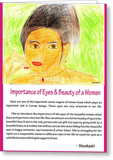 Importance Of Eyes And Beauty Of A Women Greeting Card by Sheshadri A