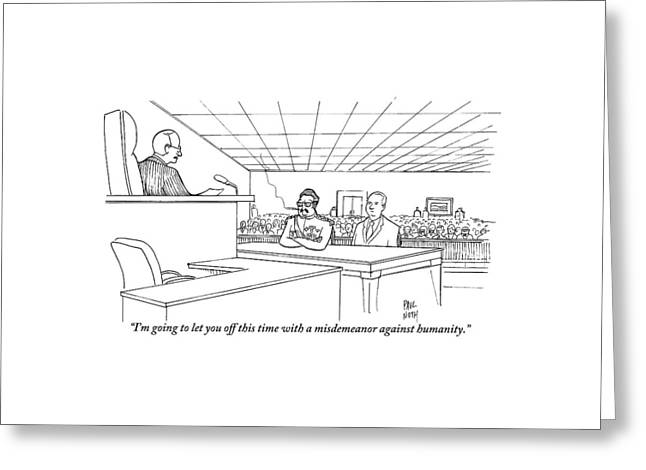 In A Courtroom Greeting Card by Paul Noth