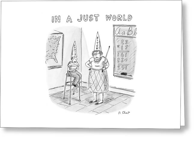 'in A Just World' Greeting Card