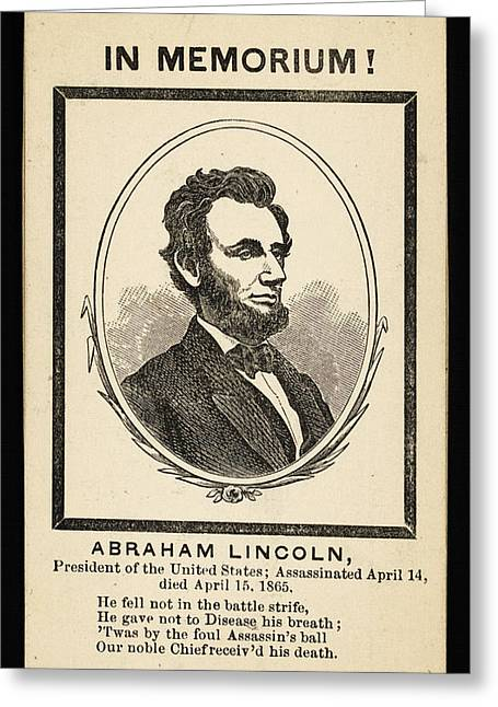 In Memoriam  Abraham Lincoln  President Of The United States Greeting Card