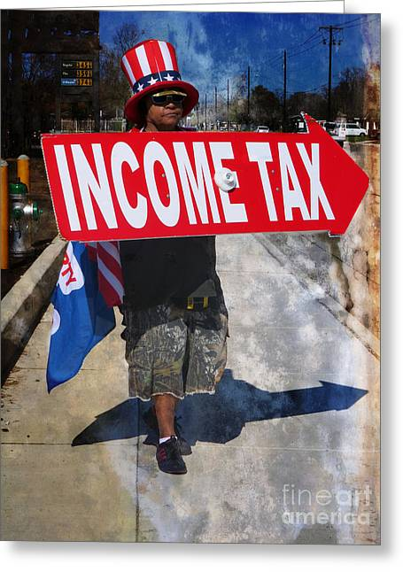 Income Tax Collector - Uncle Sam? Greeting Card by Ella Kaye Dickey