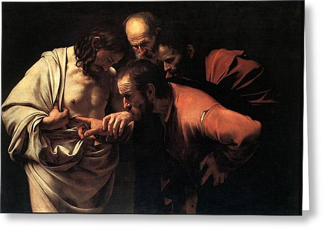 Incredulity Of Saint Thomas Greeting Card by Michelangelo Caravaggio