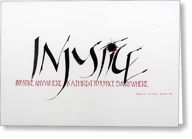 Injustice Greeting Card by Nina Marie Altman