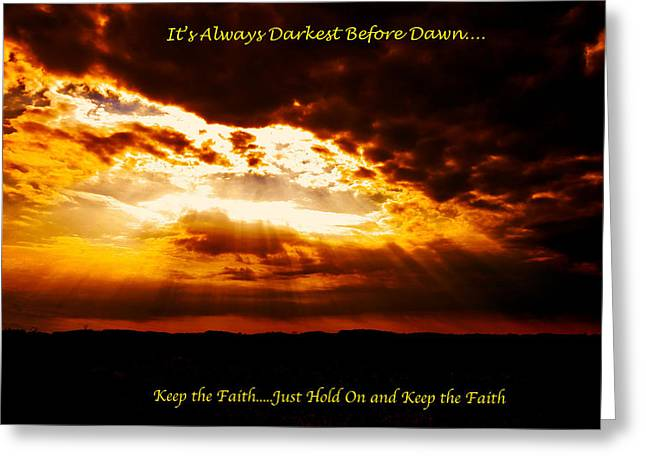 Inspirational It's Always Darkest Just Before Dawn Greeting Card