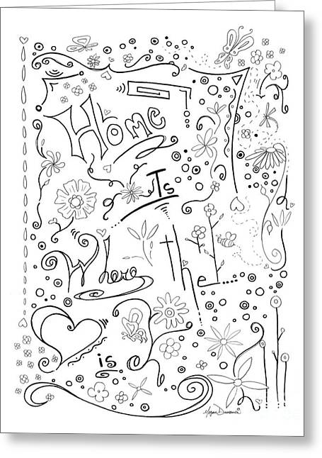 Inspirational Quote Black And White Typography Art Home Is Where The Heart Is By Megan Duncanson Greeting Card